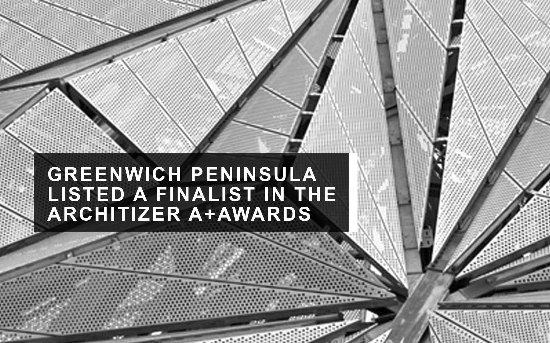 GREENWICH PENINSULA LOW CARBON ENERGY CENTRE LISTED AS A FINALIST IN THE ARCHITIZER A+AWARDS