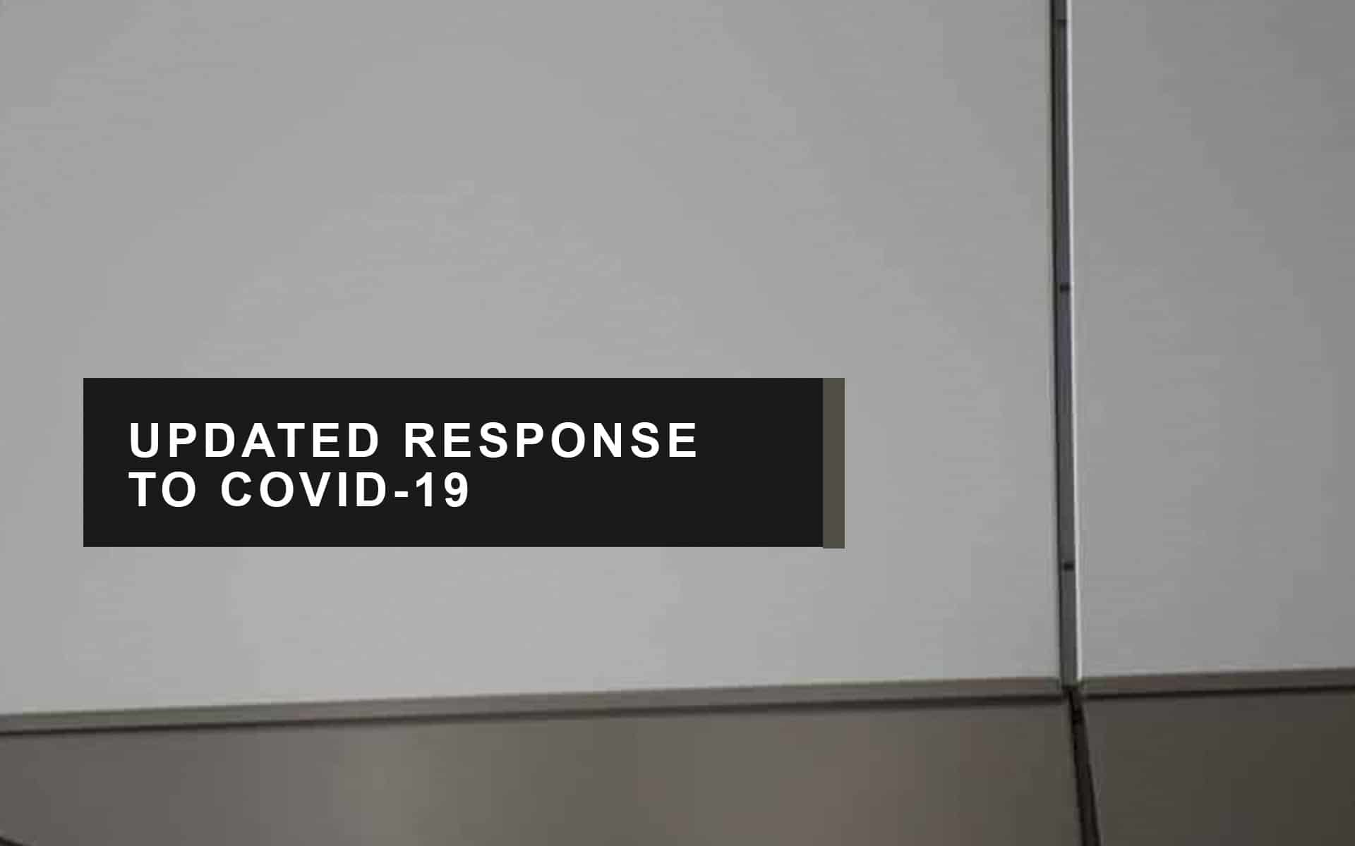 Covid 19 Updated Response