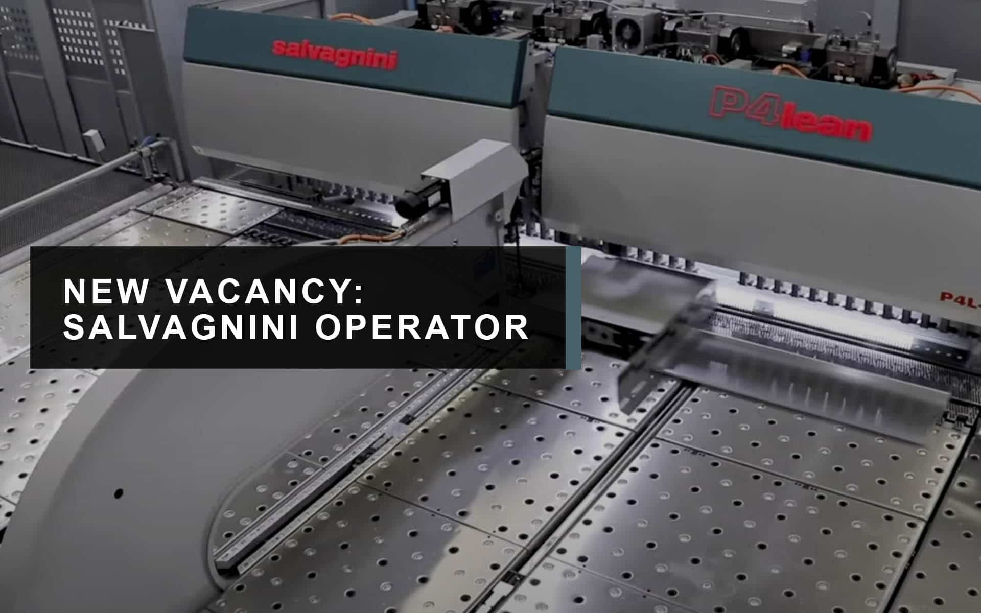 Salvagnini operator vacancy north east